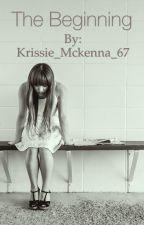 The Beginning by Krissie_Mckenna_67