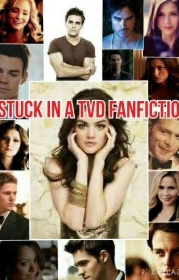 Stuck In A TVD Fanfiction
