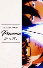 pizzería ➸ breddy meyva© by IszeMouqueZH