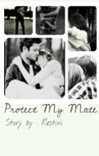 Protect My Mate by restini