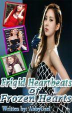 Frigid Heartbeats of Frozen Hearts by AbbyGael