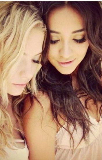 I love you anyways - ⭐️Shay Mitchell y Ashley Benson ⭐️