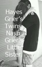 Grier's Sister (the old magcon fanfic) by grrx96