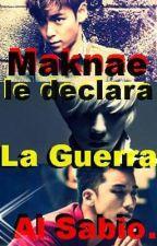 El Maknae le declara la Guerra al Sabio.( Yaoi GTOP Big Bang Gay) by KwonYH