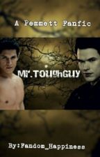 Mr.ToughGuy by Fandom_Happiness