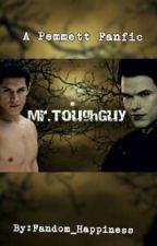 Mr.ToughGuy by Fandom_Happiness