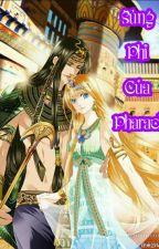 Sủng Phi của Pharaong by ngoctrithuc