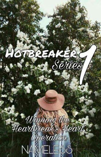 Hotbreakers' Series 1: Winning The Man-Hater's Heart ✔