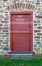 My Own Wonderland by Kureha_Durant