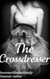 The Crossdresser by BannaWillEatUrFamily