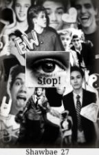 Stop! (Magcon) by MrsGrier_2000