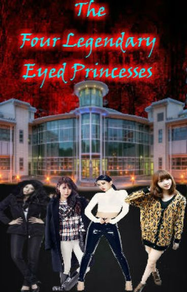 The Four Legendary Eyed Princesses