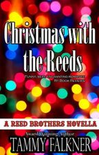 the reed brothers #6.5 Christmas with The Reeds by NixaStyles