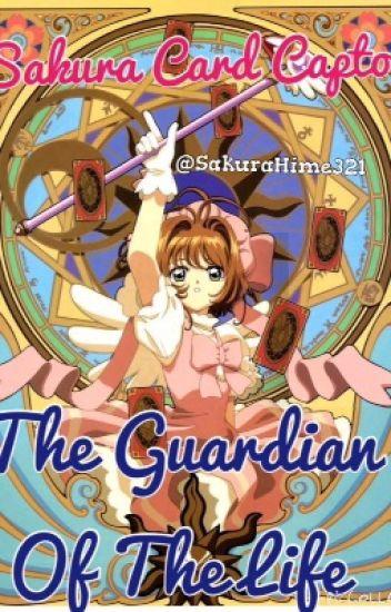 Sakura Card Captor: The Guardian Of The Life©
