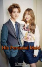 His Personal Maid (lufany fanfiction) by KimMyeon9