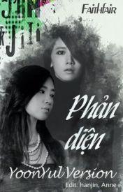 [LONGFIC] Phản Diện YoonYul version [Full] by anne_1108