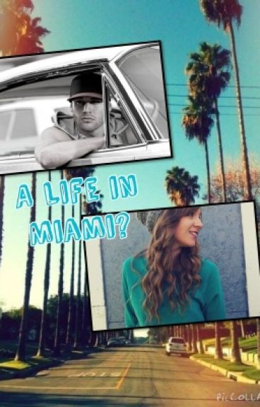 A Life In Miami? (Step Up Fanfic- Sean love story)