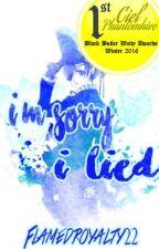 I'm Sorry, I Lied {Black Bulter} by Flamedroyalty22