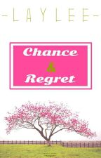 Chance & Regret by Lay_Lee