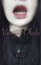 Vampir Okulu by Melisaztrk