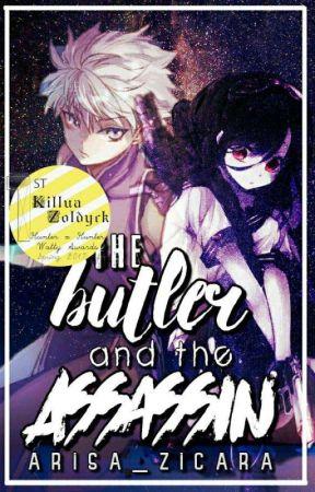 The Butler and The Assassin ( Killua X Reader) [HXH WATTY AWARDS SPRING 2017] by Arisa_Zicara