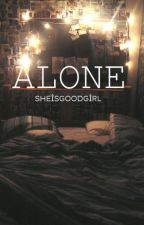 Alone || Cameron Dallas by sheisgoodgirl