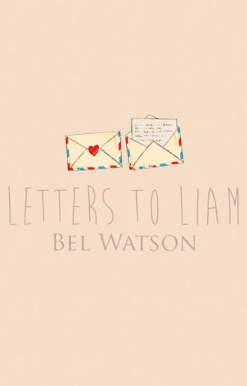 Letters To Liam (Liam Payne)