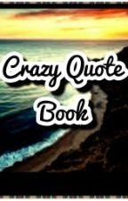 Crazy Quote Book by Maria_de_Sales