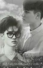 SAME LOVE (Fanfiction D.O EXO by Prince-DoKyungsoo