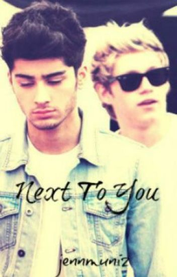 Next To You (Ziall/Larry Mpreg) AU UNDER HEAVY EDITING