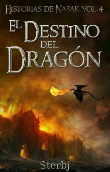 El destino del Dragón(Historias de Nasak, vol.4)