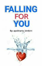 Falling For You (BOOK 1) COMPLETED #Wattys2016 by purple_asuneth