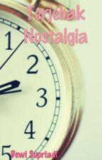Terjebak Nostalgia by DewiSupriadi