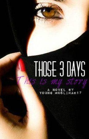 Those 3 days {Real story of mine} by Haleema_Qasim