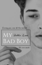 My Bad Boy | Book 1 | ✓ by _the_blonde_one