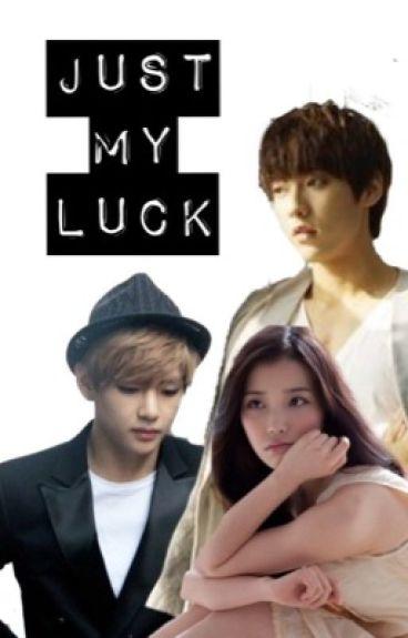Just My Luck (EXO, BTS, BTOB, & MORE)