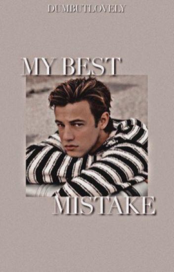 My best mistake.|| Cameron Dallas (secondo libro)