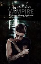 Vampire (Justin Bieber) (#Wattys2015) by ObelieberO