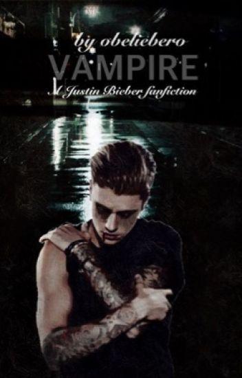 Vampire (Justin Bieber) (#Wattys2015)