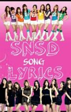 SNSD SONG LYRICS by INFINITY_TINKERBELL