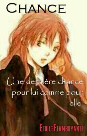 Chance by EtoileFlamboyante