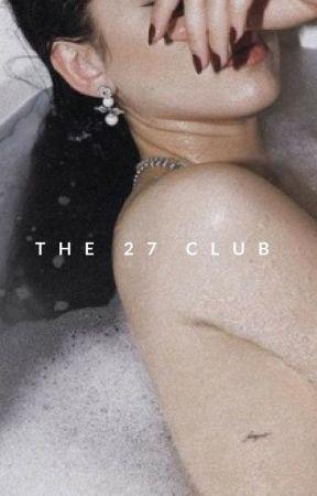 The 27 Club by camerado