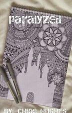 Paralyzed love by 1Chloe3