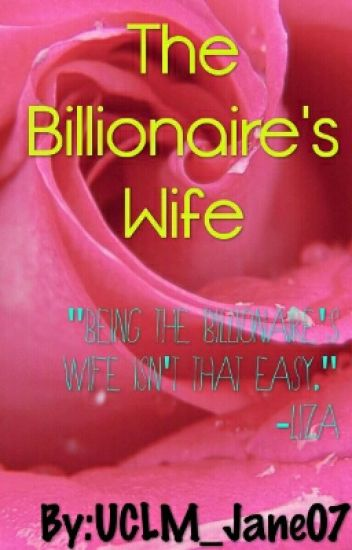 The Billionare's Wife