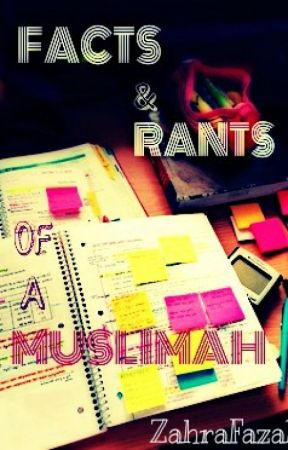 Rants and facts of a Muslimah by zahrafazal