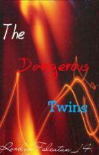 The Dangerous Twins by RozelynFalcatan_14