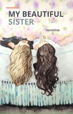 My beautiful Sister by novoline