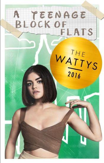 A Teenage Block Of Flats  (WATTYS 2016 WINNER)