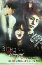 Behind The Secret [BTS Fanfic] by zulfhania