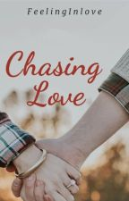 Chasing Our Love (kathniel) by FeelingInlove